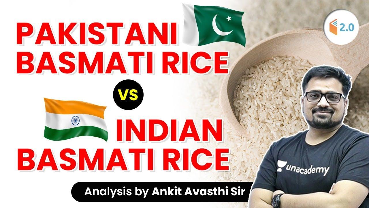 Download Pakistani Basmati Rice vs Indian Basmati Rice | Analysis by Ankit Avasthi