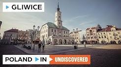 GLIWICE – Poland In UNDISCOVERED