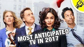 The Most Anticipated TV Shows of 2017! (The Dan Cave w/ Dan Casey)