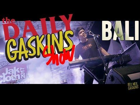 DAILY GASKINS BALI