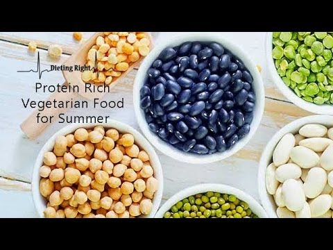 Protein Rich Vegetarian Foods For Summer