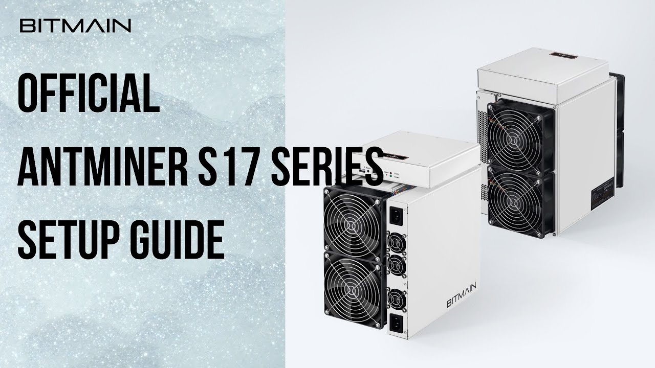 How to set up a new Antminer S17S17ProT17
