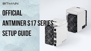 How to set up a new Antminer S17/S17Pro/T17