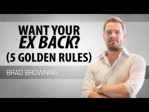 5 golden rules to obey if you want your ex back