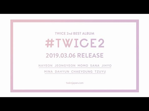 TWICE Japanese 2nd Best Album 『#TWICE2』 Information Video • Kpopmap