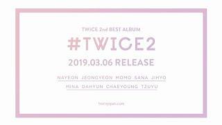 TWICE『#TWICE2』Information Video TWICE 検索動画 5