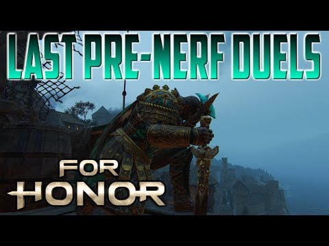 [For Honor] Last Centurion Pre-Nerf Duels