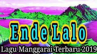 Ende Lalo - Lagu Manggarai Terbaru 2019 ||Paling Sedih