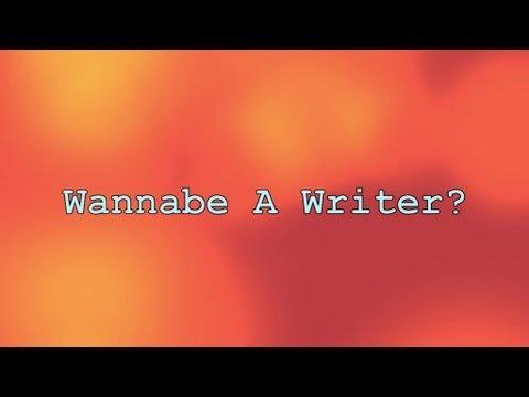 Wannabe A Writer? S1E1 Part 1