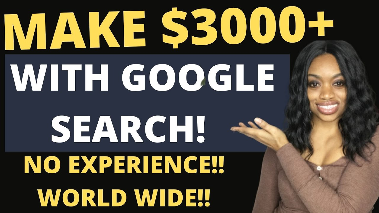 Easily Make $3000 Online With Google I Free Make Money  Online At Home! Global Edition