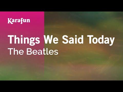 Karaoke Things We Said Today - The Beatles *