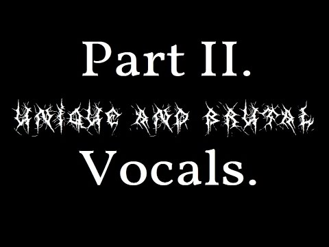 Top 10 Most Unique and Brutal Vocals - Part II.