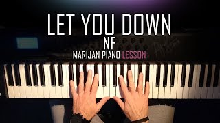 How To Play: NF - Let You Down | Piano Tutorial Lesson + Sheets