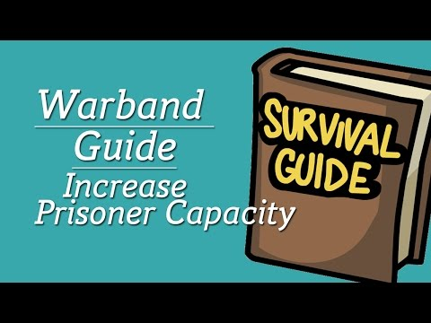 Guide: How To Increase Prisoner Management Skill Bonus In Mount & Blade: Warband