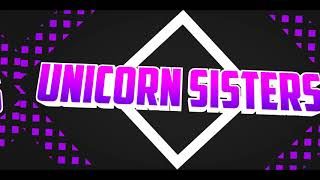 our new intro for our gaming channel - Roblox unicorn sisters