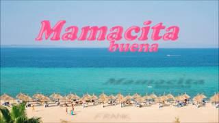 Mamacita Buena - Frank Electro Remix (HD)