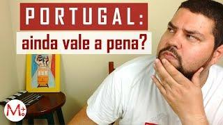 Ainda VALE  a PENA MORAR em PORTUGAL? (2018)   Canal Maximizar