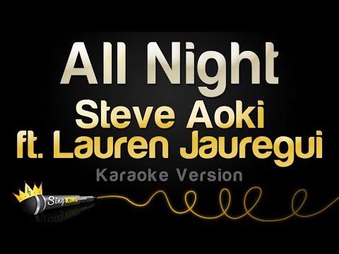 Steve Aoki x Lauren Jauregui - All Night (Karaoke Version)
