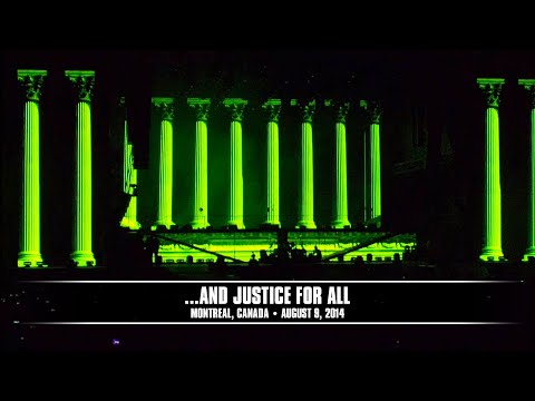 Metallica: ...And Justice for All (Montreal, QC, Canada - August 9, 2014)