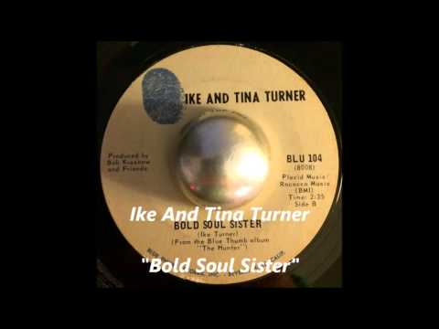 Ike And Tina Turner - Bold Soul Sister mp3