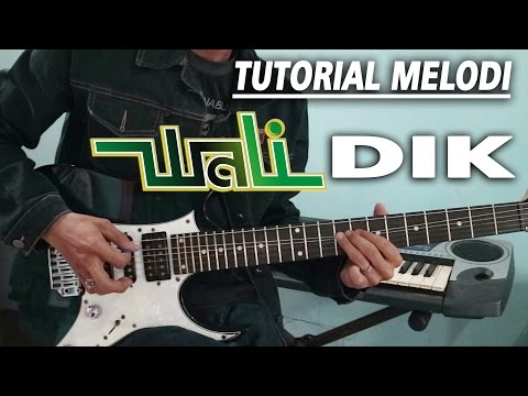 Tutorial Melodi WALI - DIK full | Detail (Slow Motion)