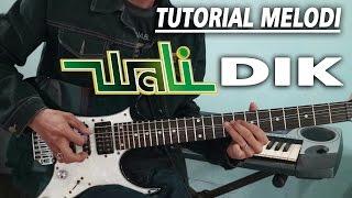 Download lagu Tutorial Melodi WALI DIK full Detail MP3