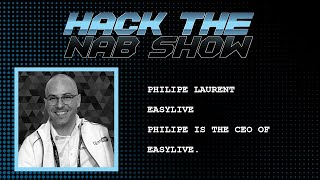 Hack The NAB Show - EasyLive - Philipe Laurent