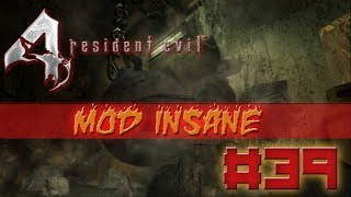 Resident Evil 4 Mod INSANE no Profissional #39 Wrecking Ball!!