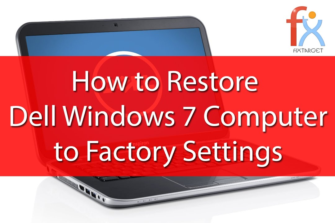 how to reset dell laptop to factory settings windows xp