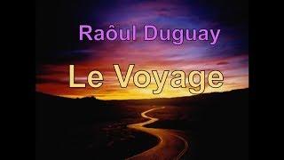 LE VÔYAGE de Raôul Duguay : La plus grande chanson spirituelle qui soit?