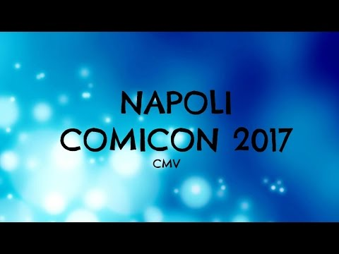 NAPOLI COMICON 2017!
