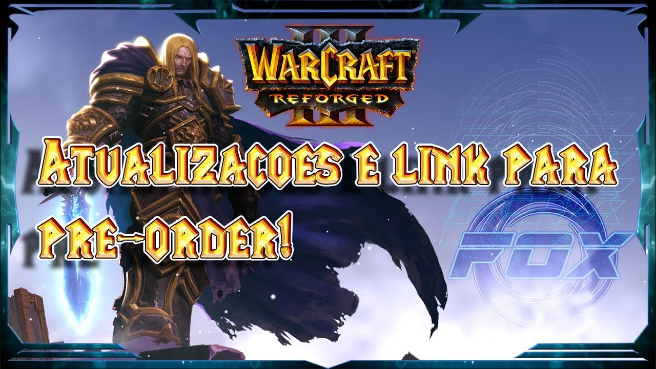 Warcraft 3 Reforged: News and Link to WC3 Classic Download (Pre -order)