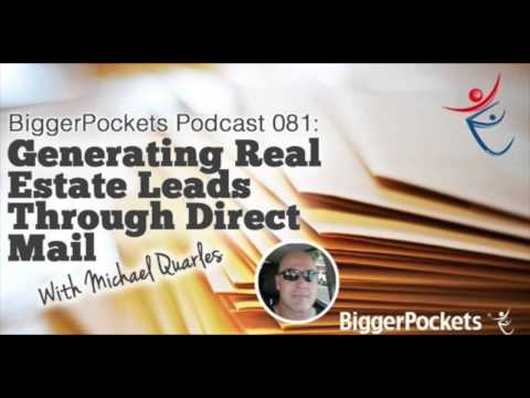 Generating Real Estate Leads Through Direct Mail with Michael Quarles | BP Podcast 081