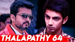 'Thalapathy 64' music director confirmed? | Vijay, Anirudh |  Hot Tamil Cinema News