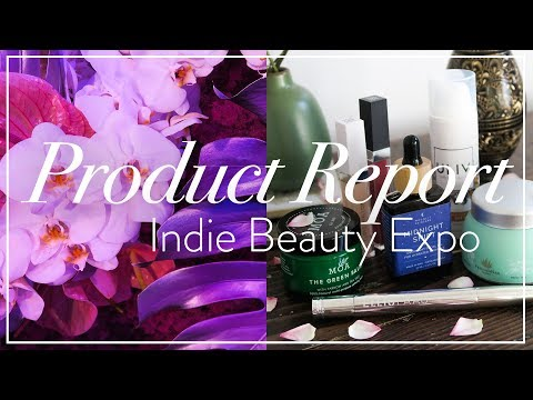 Indie Beauty Expo | Product Report | Trends, Ingredients + New Brands