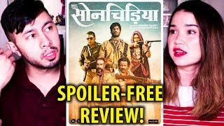 SONCHIRIYA | Sushant Sing Rajput | Manoj Bajpayee | Spoiler-Free Review!