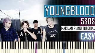 How To Play: 5 Seconds Of Summer - Youngblood   Piano Tutorial EASY + Sheets