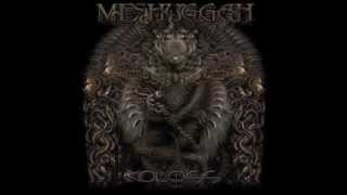 I Am Colossus by Meshuggah (lyrics in the description)