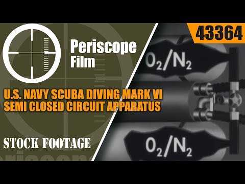 U.S. NAVY SCUBA DIVING MARK VI SEMI CLOSED CIRCUIT APPARATUS TRAINING FILM 43364 NA