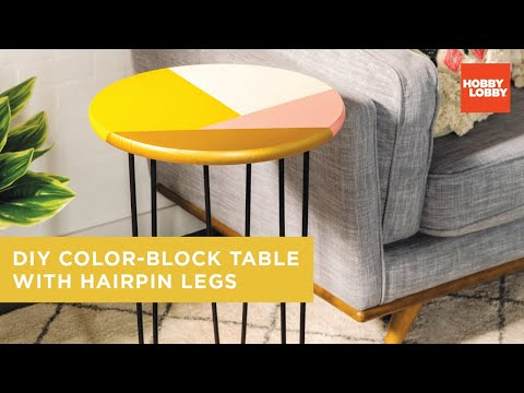 DIY Color-Block Table with Hairpin Legs | Hobby Lobby®