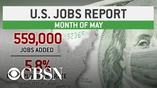May jobs report shows unemployment rate down to 5.8%