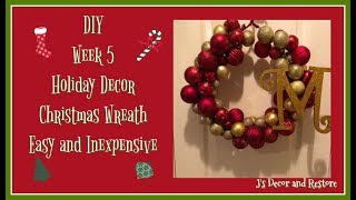 DIY Holiday Decor - Easy and Fun Wreath