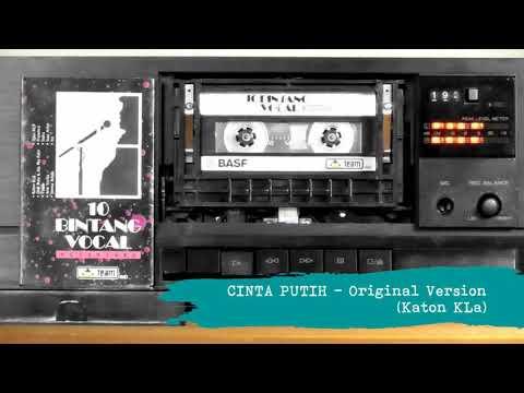 Cinta Putih (Original Version) - Katon KLa
