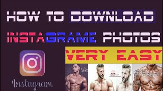 Gambar cover How to Download Instagram Photos | DownloadGram | Android  | PC ! 2019