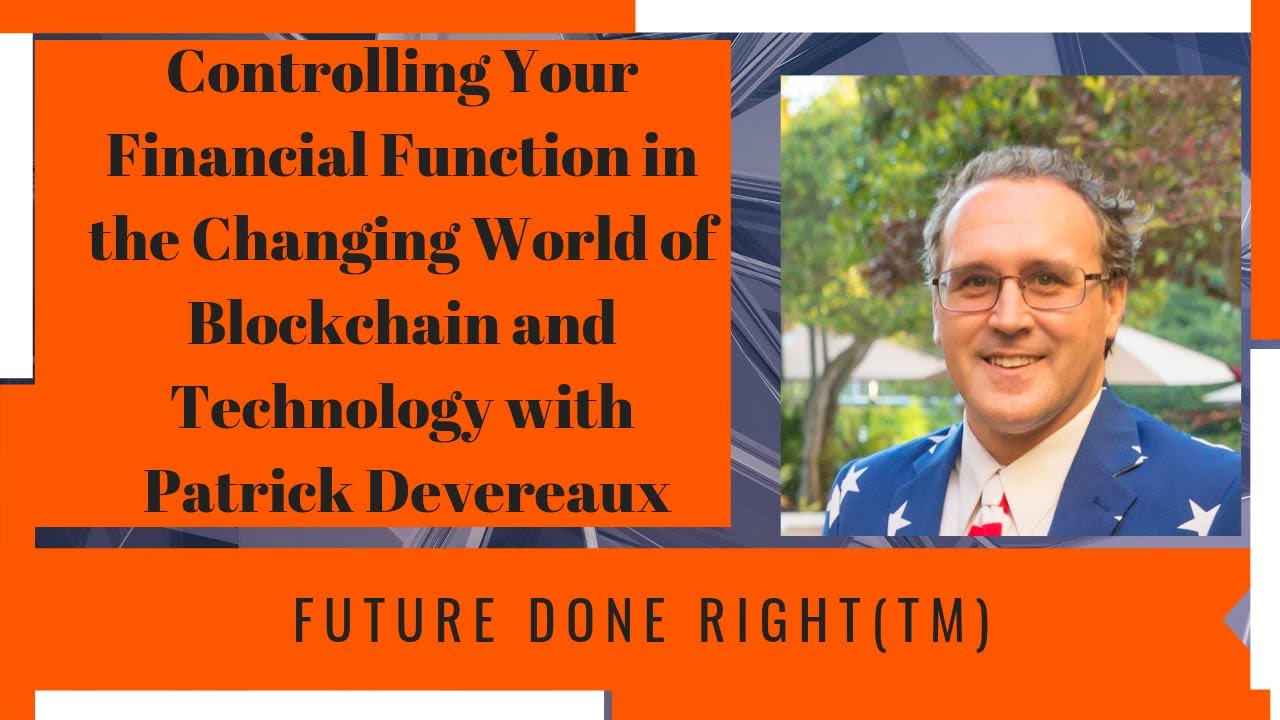 Controlling Your Financial Function in the Changing World of Blockchain and  Technology