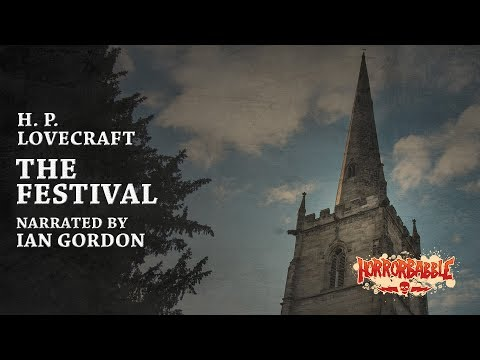 """""""The Festival"""" by H. P. Lovecraft (Narrated by Ian Gordon)"""