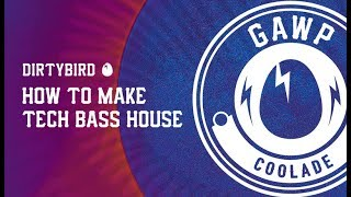 How To Make Tech Bass House - 'Coolade' with GAWP - Percussion Part 1