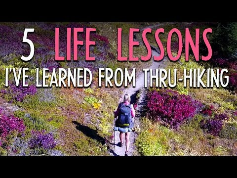 5 Life Lessons I've Learned From Thru-hiking