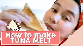 HOW TO MAKE TUNA MELT [EASY RECIPE]