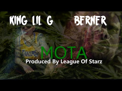 King Lil G & Berner - Mota (With Lyrics On Screen)-2015